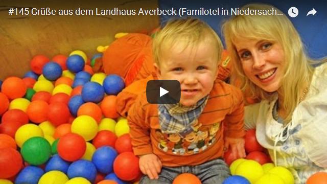 ElischebaTV_145_640x360 Familotel Landhaus Averbeck