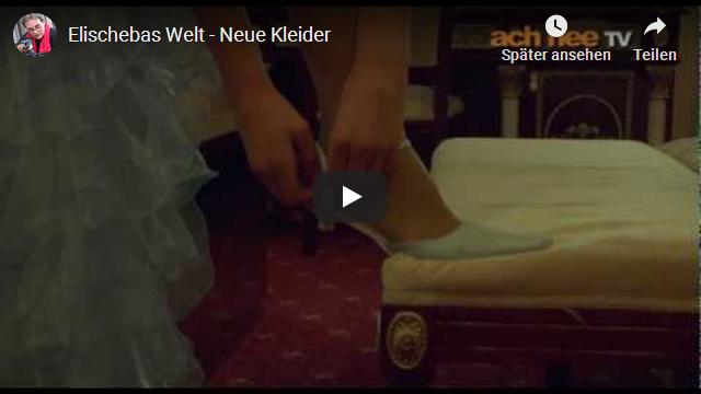 achneeTV Elischebas Welt - Neue Kleider